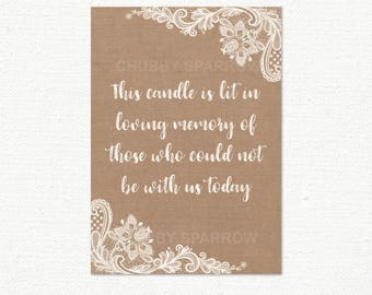 """Candle is lit sign, In loving memory of sign, Sadly can not be here, Burlap Cream Lace & Linen, Sign 5x7"""" Printable - Instant download"""