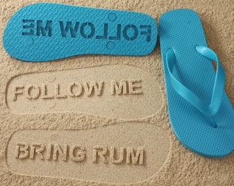 Custom Follow Me Bring Rum Flip Flops - Personalized Booze Sand Imprint Sandals *check size chart before ordering*