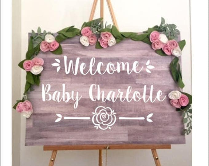 Welcome Baby Decal Sign for Baby Shower Vinyl Decal Only Various Sizes Rustic Floral Decal New Baby Girl Welcome Simple Decal Design