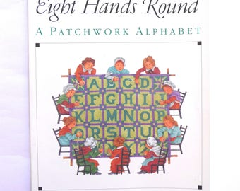 Eight Hands Round A Patchwork Alphabet