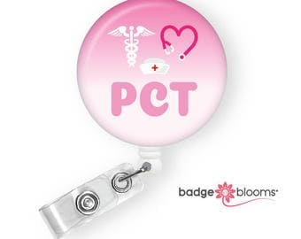 PCT Badge Reel - Patient Care Tech Gifts - Retractable Badge Clip - Nurse Assistant Badge Holder - Badge Pull - Nurse Aid Gift - BadgeBlooms