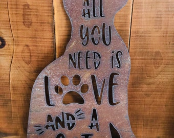 """All You Need is Love and a Cat - 12"""" Rusty Metal CAT -  For Art, Sign, Decor - Make your own DIY Gift!"""