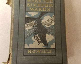 When The Sleeper Wakes by H.G. Wells, Vintage Book, 1899 first edition