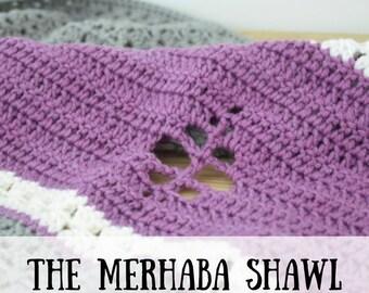 Crochet shawl pattern, crochet pattern, The Merhaba Shawl crochet pattern, Crochet wrap pattern, crochet wrap, PDF crochet pattern