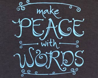 "Fitted Style (Women's) ""Make Peace with Words"" T-shirt - Hand-Lettered Design - Navy Blue - Bamboo & Organic Cotton"