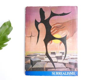 "French vintage book "" SURREALISME "" , Paris 1970s / Dali, Miro, Picasso, Magritte, Arp, Lohner, Man Ray, Picabia, Surrealism Surrealist Art"