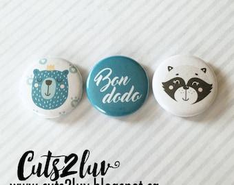 """3 Badges 1"""" Bon dodo"""