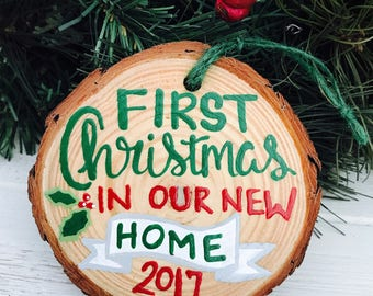 First Christmas in our New Home Ornament. Wood Slice Ornament. Gift for New Homeowner. Hand Painted Wood Slice Ornament. Christmas Ornament.