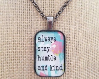 Humble and Kind Painted Quote Necklaces, Inspirational Charm Jewelry, Encouragement, Love, Choose Joy