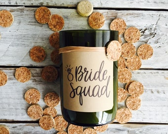 Bride squad..Candles made out of recycled wine bottles
