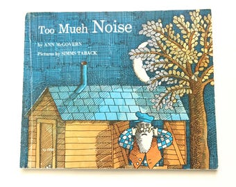 Too Much Noise by Ann McGovern / Vintage Children's Book / 1967