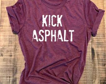 Kick Asphalt, Half Marathon Shirt, Running Shirt, 13.1 Shirt, Marathon Gift, Running Tee, Fitness Tee, Marathon Gift, Runner Gifts