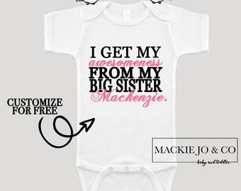 I get my Awesomeness from my Big Sister PERSONALIZE NAME and Color Bodysuit Big Sister Gift
