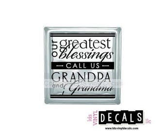 our greatest blessings CALL US GRANDPA and Grandma - Family Vinyl Lettering for Glass Blocks - Craft Decals