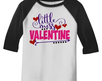 Toddler Girl's Little Miss Valentine Funny Valentine's Day T-Shirt Girl's 3/4 Sleeve Cute Shirts By Sarah Tee