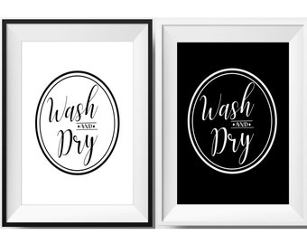 Wash and Dry Sign, Includes Two Varieties, Wash and Dry Printable, Instant Download, Laundry Room, Black and White Print