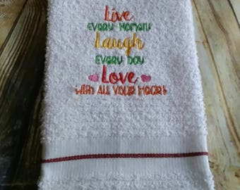 Live Every Moment - Laugh Every Day - Love with all your heart - 2 Sizes Included -DIGITAL Embroidery DESIGN
