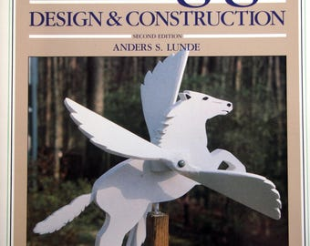 Whirligigs Design & Construction Second Edition By Anders S. Lunde Vintage Woodworking Pattern Book 1986