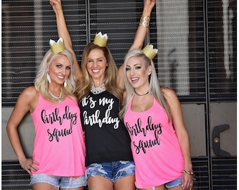 Birthday Squad, It's my birthday, birthday tank, 21st birthday, 30th birthday, birthday shirt, 30th birthday shirt, Birthday gift, Thirty Af