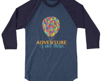 "Adventure is out there | Disney / Pixar ""Up"" Inspired Baseball Tee Shirt 