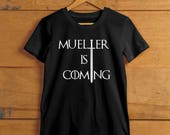 Mueller is Coming - Inspired by Game of Thrones and the Trump Russia Investigation - Women's Crew and V-neck T-shirt
