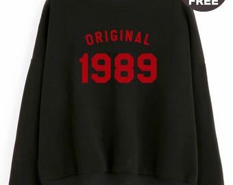 29th birthday sweatshirt women gifts birthday present women pullover sweatshirt quote shirt birthday funny gift tshirt 1989 birthday tshirt