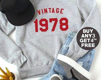Vintage Sweatshirt 40th birthday gift sweatshirt 1978 funny graphic birthday sweater pullover sweatshirt crewneck sweater women sweatshirt