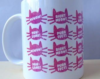 Cat Pun - 11oz Ceramic Mug - Gift for Her - Gift for Him - Housewarming - Funny