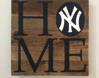 New York Yankees HOME Sign  // Custom // Gifts for Her // Gifts for Him // Wedding // Pallet // Yankees // MLB // NY