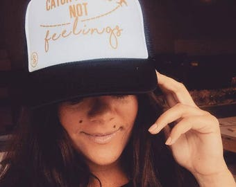 Catch Flights Not Feelings (Hat)