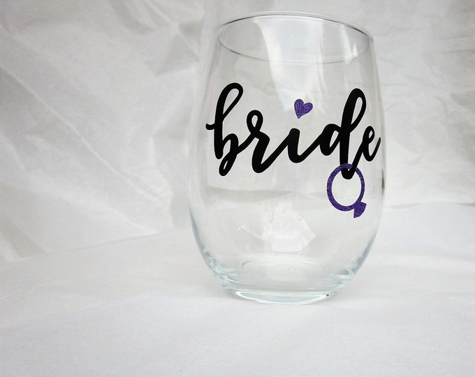 Bride Wine Glass / Bride To Be Gift / Bachelorette Party / Bridal Party / Bridal Shower / Bridesmaid Glass / Bachelorette Party Wine Theme