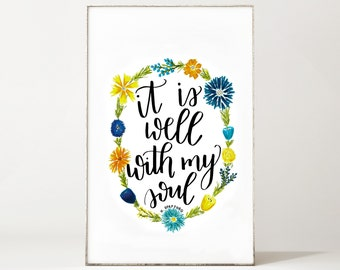 It Is Well With My Soul Print - Digital Artwork - Calligraphy - Instant Download - Hymn Wall Art - Floral Wreath - Hymnal - Song Lyrics
