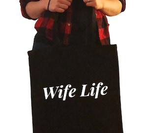 Wife Life Tote Bag/Purse