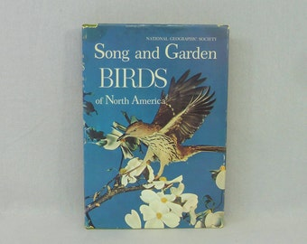 1964 Song and Garden Birds of North America - National Geographic - Alexander Wetmore - Bird Songs Records - Vintage 1960s Nature Book