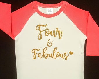 Four & Fabulous Shirt || Fourth Birthday Shirt | toddler girl birthday shirt four and fabulous birthday toddler outfit girl shirt