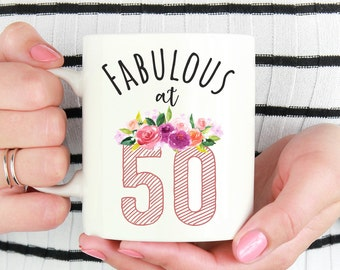 Fabulous at 50,Birthday Mug,50th Birthday Gift Idea,50th Birthday Mug,Turning 50,50th Birthday Gift,50th Birthday,Fabulous At Fifty Mug