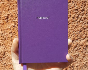 FEMINIST Notebook / Sketchbook / Journal - Handmade - Unique - A6 - Feminist collection