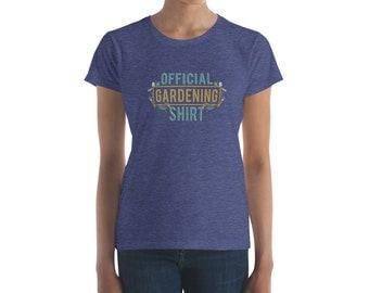 Official Gardening Women's short sleeve t-shirt - gardening shirt - gardening gift - garden shirt - gardening - gardening shirts - gardening