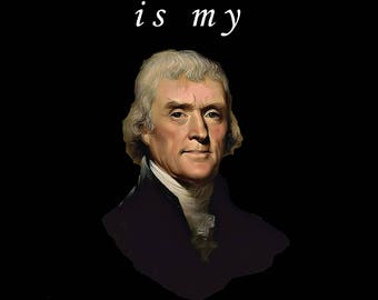 Thomas Jefferson is My Homeboy