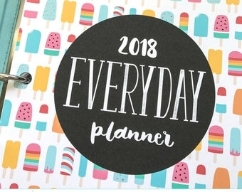 2018 Everyday Planner - Digital PDF pages in 5 sizes - Printable Organizer Inserts