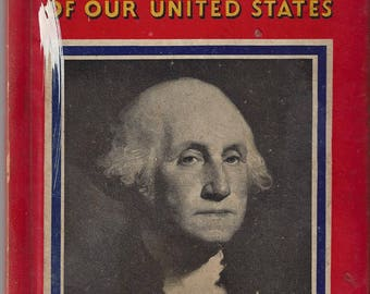 Vintage Presidents of Our United States by L. A. Esler Book, 1935