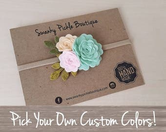 Baby Floral Headband,MAKE YOUR OWN,Custom Color Headband,Flower Headband,Nylon Headband,Newborn Baby Headband,Toddler Headband,Floral Crown