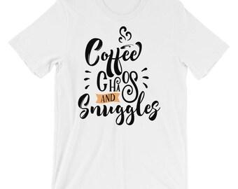 Coffee Chaos And Snuggles Shirt, Motherhood Shirt, Coffee Chaos T Shirt, Coffee Chaos, Coffee and Chaos, Mom Life, Coffee Shirt, Chaos Shirt