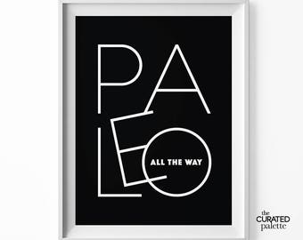 Paleo Kitchen Print, Digital Download Wall Decor, Healthy Eating Clean Minimalist Typography Print, Black and White Kitchen Quote, Printable
