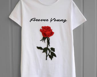 Womens white t-shirt Slim fit Embroidered red rose Print Forever Young Gift for her Floral tee shirt