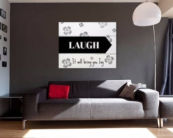 Laugh, it will bring you joy printable, wall art