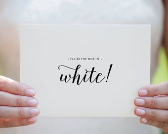 I'll Be The One In White - Wedding Card to Groom, Wedding Day Card, Wedding Thank You Cards, Wedding Cards, To My Groom Card, Bride Card, K3
