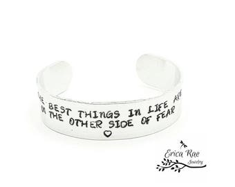 Quote metal hand stamped cuff bracelet, the best things in life are on the other side of fear