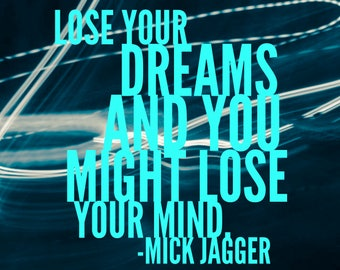 Quote magnet- Mick Jagger