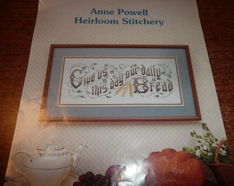 Vintage Anne Powell Heirloom Stitchery Give Us This Day Our Daily Bread Cross Stitch Pattern